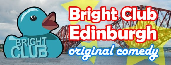 Bright Club Edinburgh banner