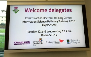 #InfoSciScot welcome sign